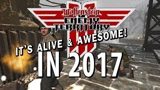 Wolfenstein: Enemy Territory in 2017 | It's alive and AWESOME! | BEST FREE GAME EVER!