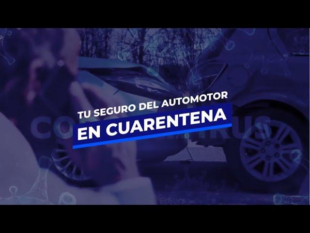 TU SEGURO VEHICULAR EN TIEMPO DE CUARENTENA