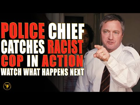 Police Chief Catches Racist Cops In Action, Watch What Happens Next.