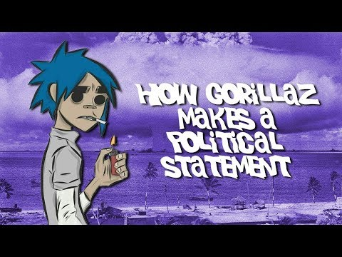 How Gorillaz Makes a Political Statement