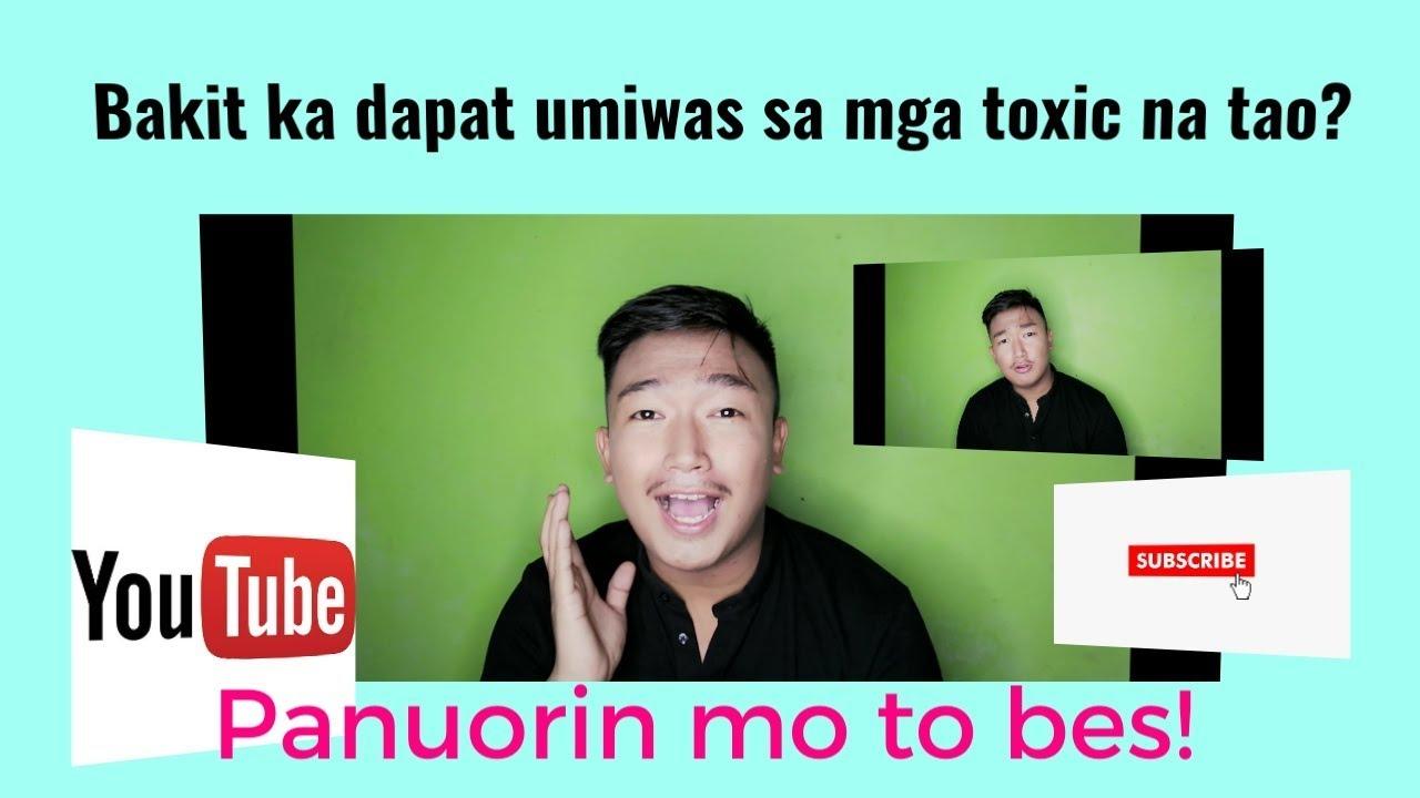 Bakit mo dapat iwasan ang mga toxic na tao?