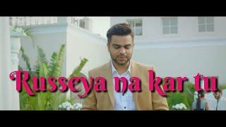 Russeya na kar tu, TERI KAMI song with LYRICS ,Akhil, latest Punjabi Song