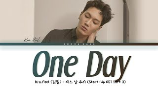 Download Kim Feel (김필) 'One Day' (Start-Up OST Part 3) Lyrics (Han/Rom/Eng)