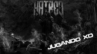 Hatred [Jugando XD] en Español por Rlaky