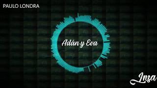 Adán y Eva - Paulo Londra (INSA Cover)