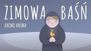 Animo Anima Zimowa Baśń SZLAGIEROWO BĄBELKOWO Piosenki dla dzieci AUDIO