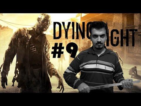 Dying Light - Bölüm 9 - Aksiyon Hüzün Karması [Türkçe]