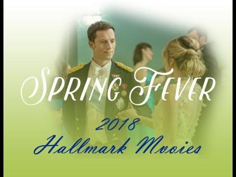 Spring Fever 2018 Hallmark Movies