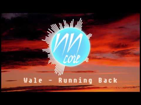 Wale - Running Back [NIGHTCORE] #NewestNightcore