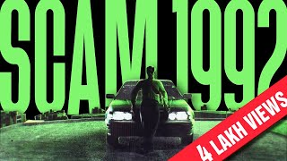 SCAM 1992 - KSW REMAKE (EXTENDED) | The Harshad Mehta Story