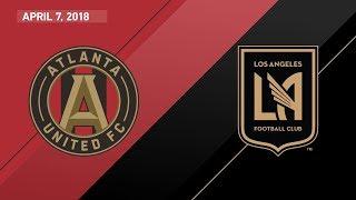 HIGHLIGHTS: Atlanta United FC vs. Los Angeles Football Club | April 7, 2018