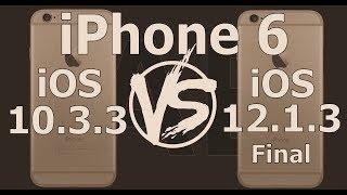 Retro iPhone 6 Speed Test : iOS 10.3.3 vs iOS 12.1.3 Final