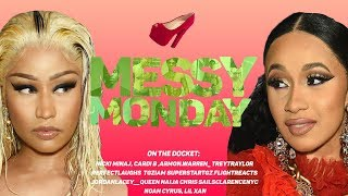 DRAMA ALERT! ! ! NICKI MINAJ VS CARDI B, QUEEN VS CHRIS | MESSY MONDAY