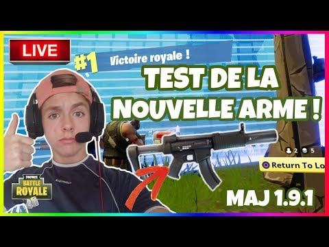 FORTNITE TEST DE LA NOUVELLE ARME ! MAJ 1.9.1 [LIVE/FR/PS4]