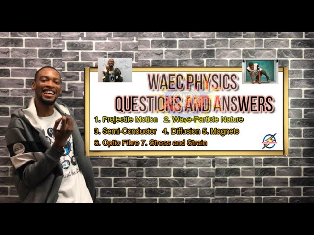 Physics Waec Past Questions And Answers (Pt.  3)