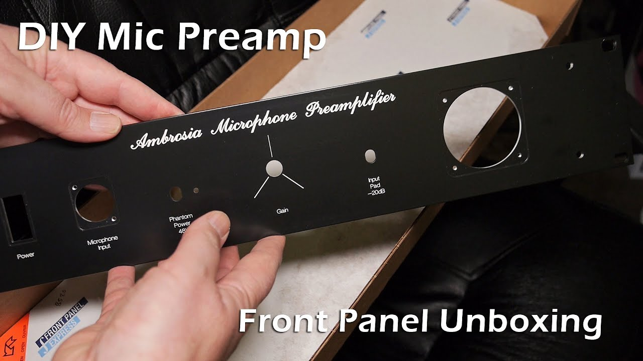 DIY Mic Preamp - Front Panel Unboxing