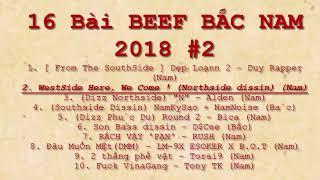 10 Bài BEEF Bắc Nam 2018 Part 2