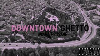 Download NFZ-DOWNTOWN GHETTO (Prod by Volk)