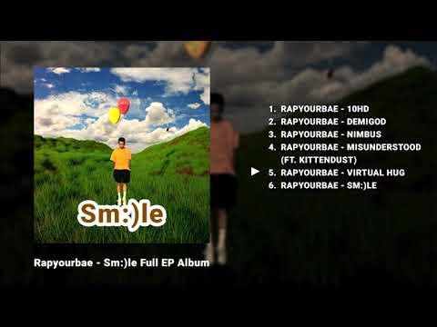 Rapyourbae - Sm:)le [ EP Full Album ]
