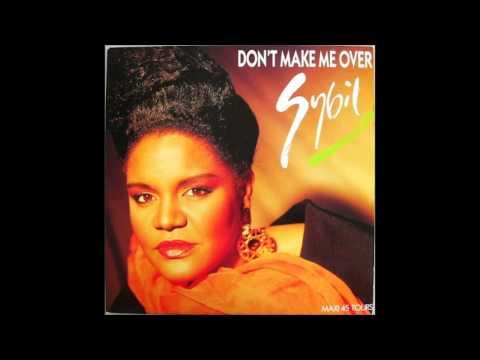 Sybil  Don't Make Me Over  BigScrutch Remix