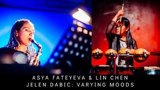 SILK::ROAD - Asya Fateyeva & Lin Chen (Jelena Dabic: Varying Moods)