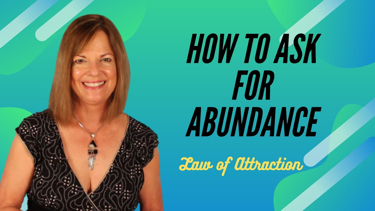 How to Ask for Abundance