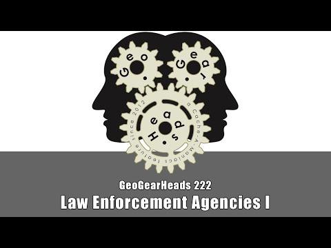 GeoGearHeads 222: Law Enforcement Agencies I