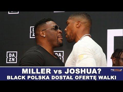 JOSHUA vs MILLER? BLACK POLSKA DOSTAŁ OFERTĘ WALKI 1 CZERWCA!