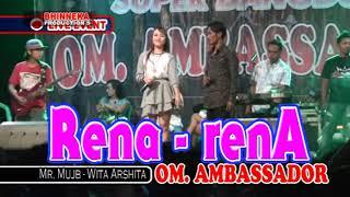 RENA RENA LIVE SHOW OM. AMBASSADOR