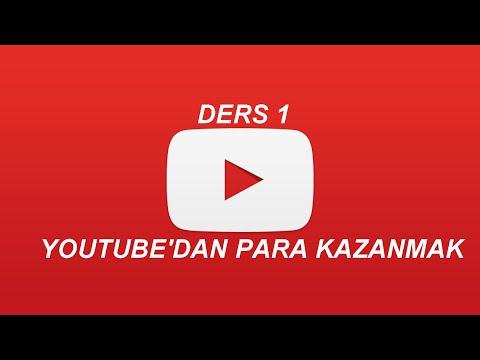 Ders1. Youtube'dan Video Yükleyerek Para Kazanmak