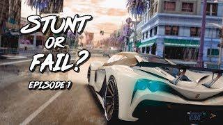 Stunt Or Fail? - Episode 1 (GTA 5)