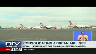 AFRAA, Lufthansa, KQ call for consolidation of African carriers