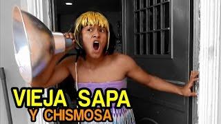 Vieja sapa y Chismosa - NanDito Ind