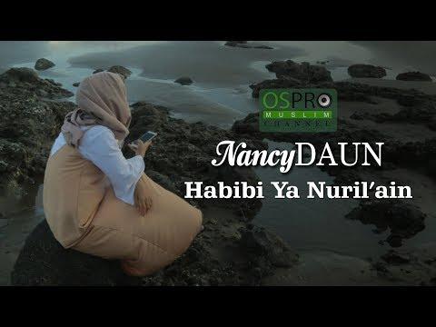 NancyDAUN - Habibi Ya Nuril Ain