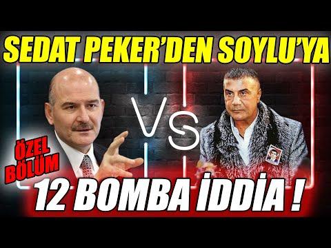 Sedat Peker'den Süleyman Soylu'ya 12 İDDİA   5. BÖLÜM