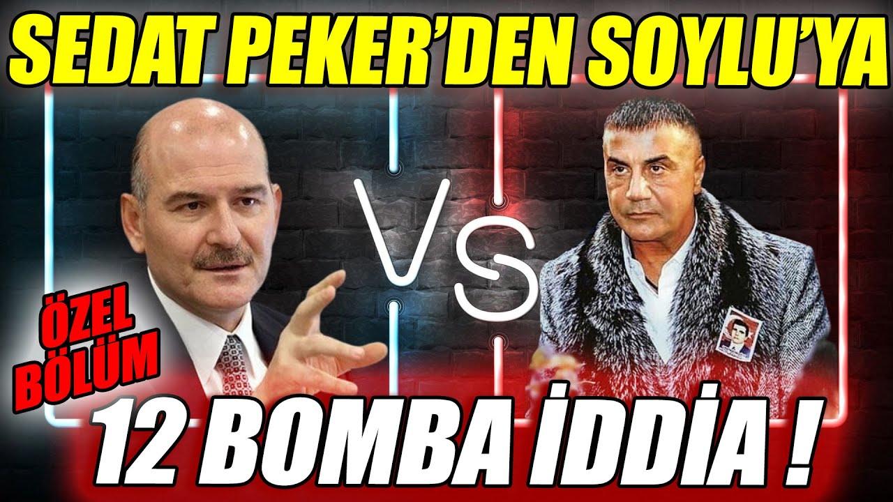 Sedat Peker'den Süleyman Soylu'ya 12 İDDİA | 5. BÖLÜM