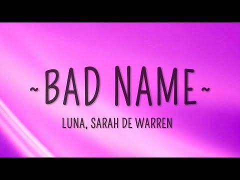 Luna & Sarah De Warren - Bad Name (Lyrics)