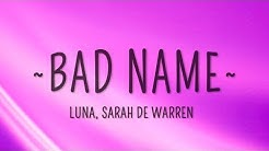 Luna & Sarah De Warren - Bad Name (Lyrics)