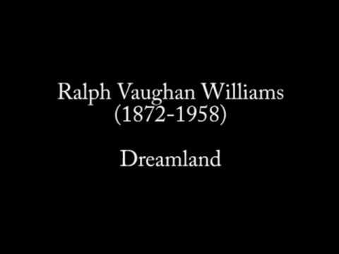 [DEMO] R. V. Williams Dreamland