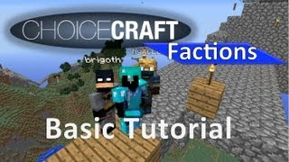 Choicecraft Factions: The Basics- Claiming Land