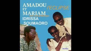 Amadou et Mariam & Idrissa Soumaoro ( L'Eclipse) - Djama -  1978