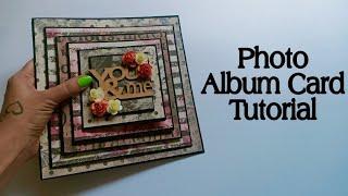 Birthday Card Tutorial || Album For BFF || Photo Album Card Tutorial