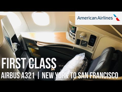 REVIEW: AMERICAN AIRLINES FIRST CLASS | NEW YORK TO SAN FRANCISCO | AIRBUS A321