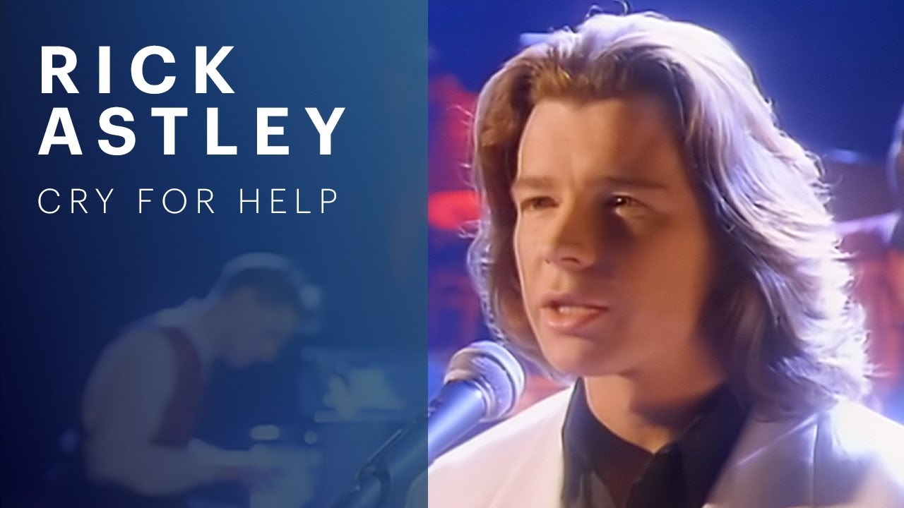 Rick Astley - Cry for Help (Official Video)