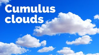 How do cumulus clouds form?