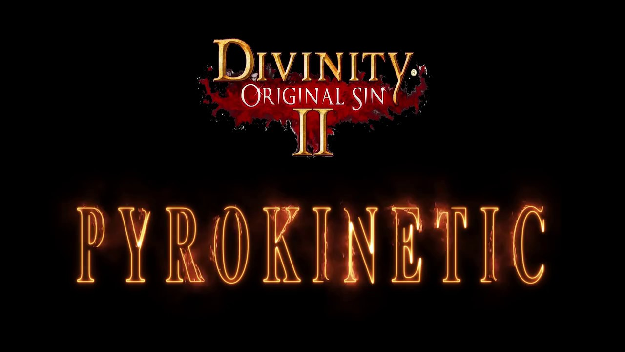 Pyrokinetic - Divinity Original Sin 2 Skill Showcase