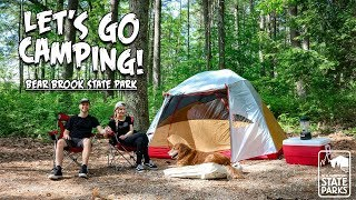 Let's Go Camping! Eṗ 1: Bear Brook State Park