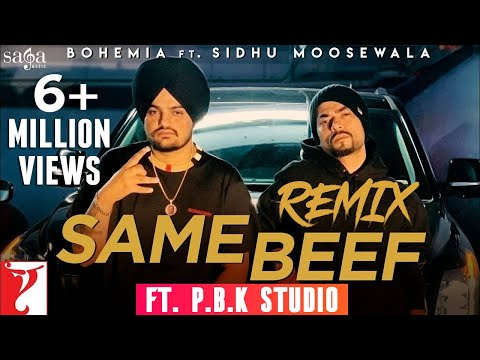 Same Beef Remix  Sidhu Moosewala  Bohemia  Byg Byrd  Ft.
