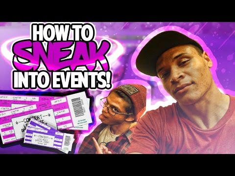 How To Sneak Into ANY Music Festival Or EVENT!! 2018! Step by Step Guide To Success