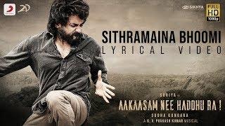 Aakaasam Nee Haddhu Ra - Sithramaina Bhoomi Lyric | Suriya | G.V. Prakash Kumar